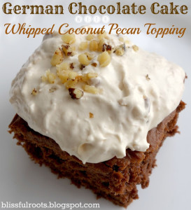 German Chocolate Cake W- Whipped Coconut Pecan Topping