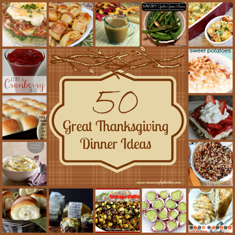 50 Great Thanksgiving Dinner Ideas