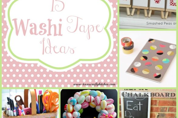 15 Washi Tape Ideas @ Texas Crafty Kitchen