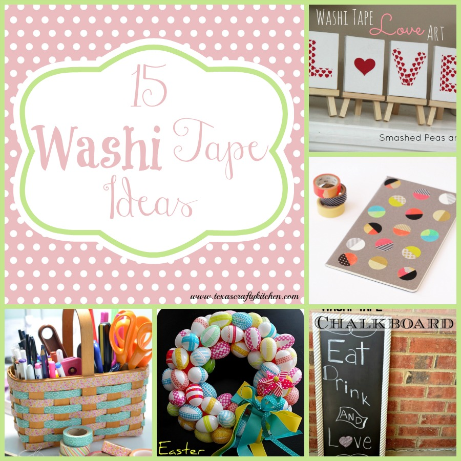 15 Washi Tape Ideas Texas Crafty Kitchen