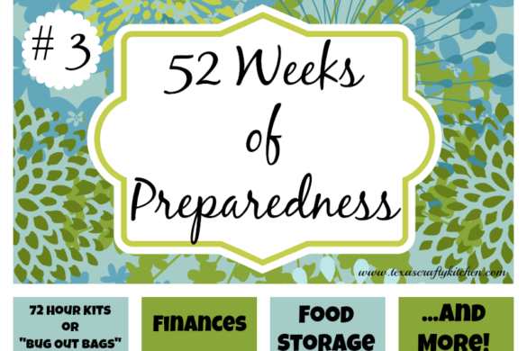 52 Weeks of Preparedness - Week #3