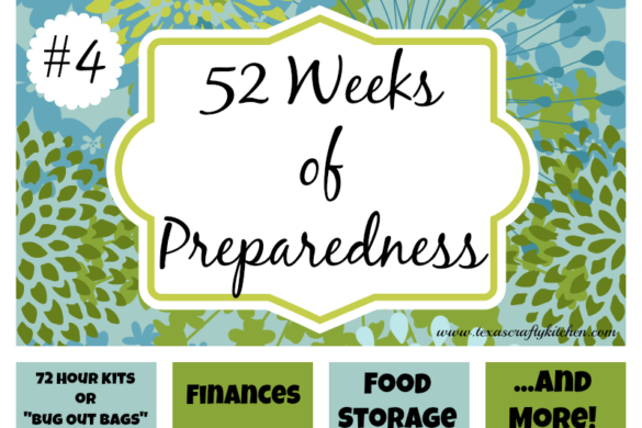 52 Weeks of Preparedness - Week #4