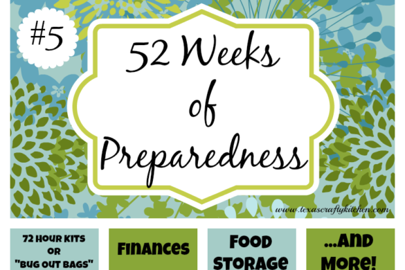 52 Weeks of Preparedness - Week #5