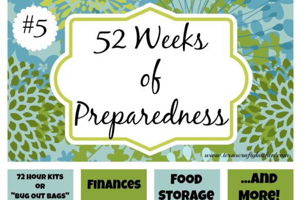 52 Weeks of Preparedness - Week #5