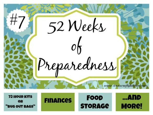 52 Weeks of Preparedness - Week #7