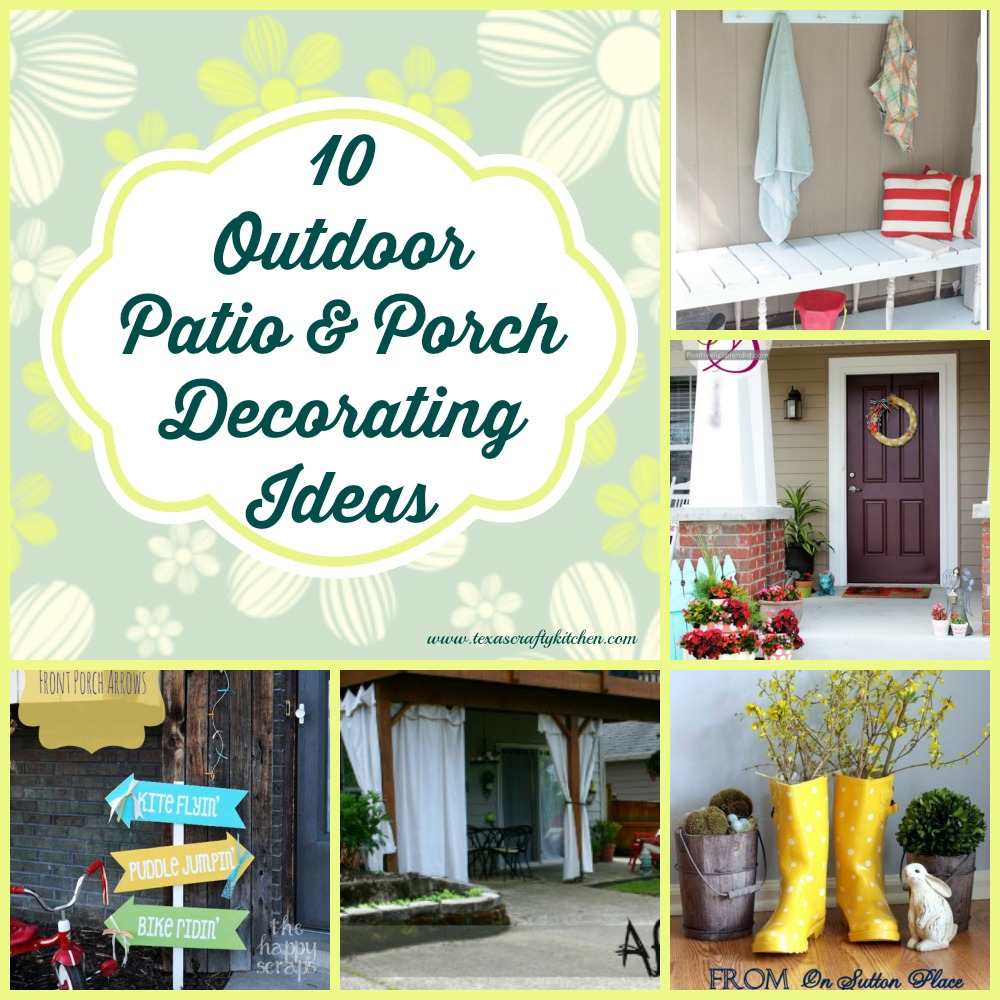 10 Awesome Outdoor Patio & Porch Decorating Ideas