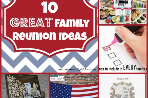 10 Great Family Reunion Ideas! With Family Reunion times just around the corner, now is a great time to start getting ready!