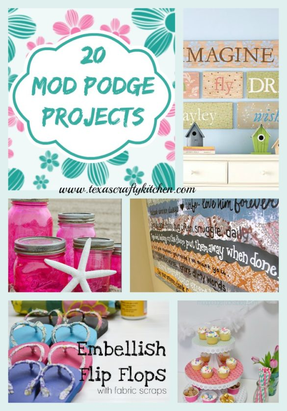 20 Fabulous Mod Podge Projects