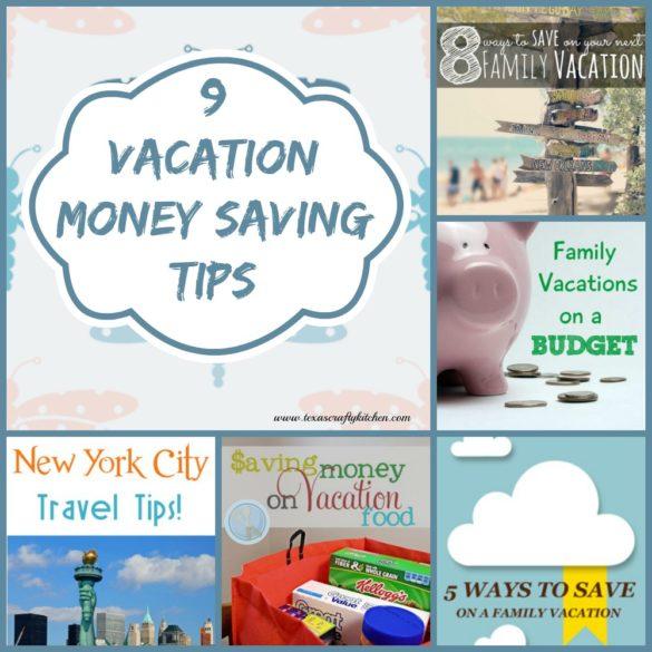 9 Vacation Money Saving Tips