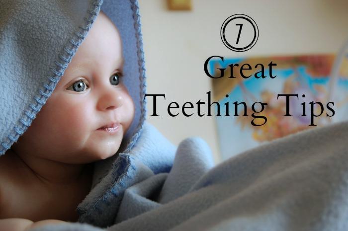7 Great Teething Tips