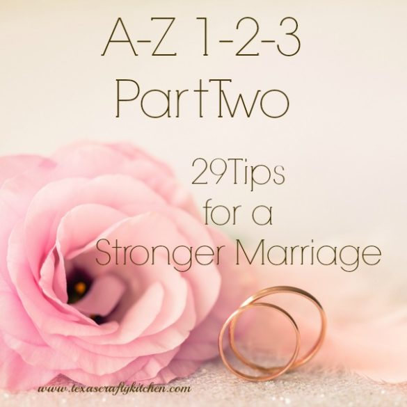 A-Z 1-2-3 Part Two (29 Tips for a Stronger Marriage)