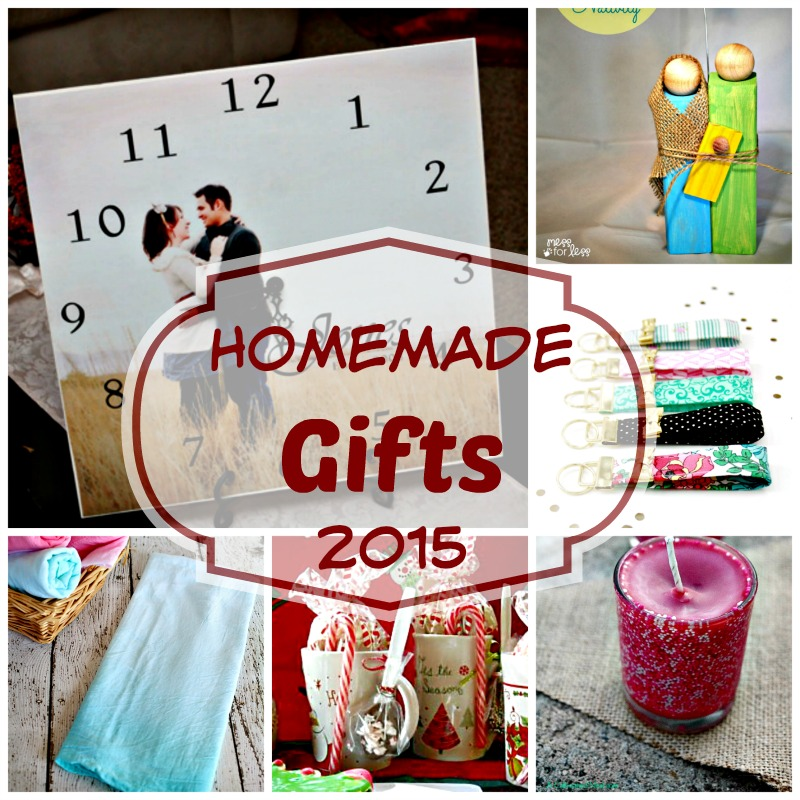 Homemade Gifts 2015. Don't you just love homemade gifts! I know I do. I feel that the one that makes homemade gifts is showing how much they truly love you. They take the time to make something just for you!