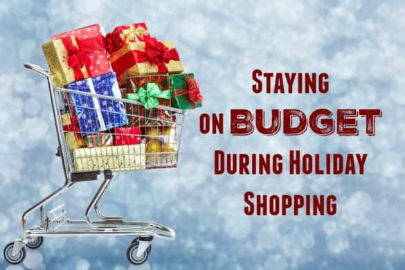Staying on Budget during Holiday Shopping
