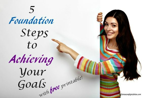 5 Foundation Steps to Achieving Your Goals
