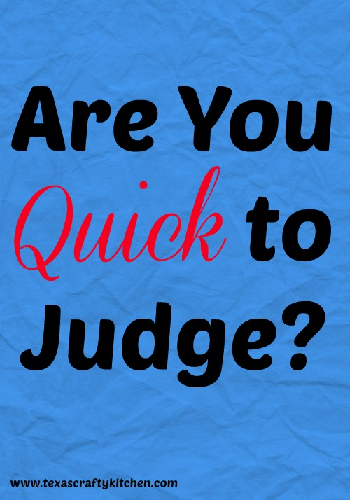 Are You Quick to Judge