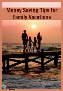 Money Saving Tips for Family Vacations