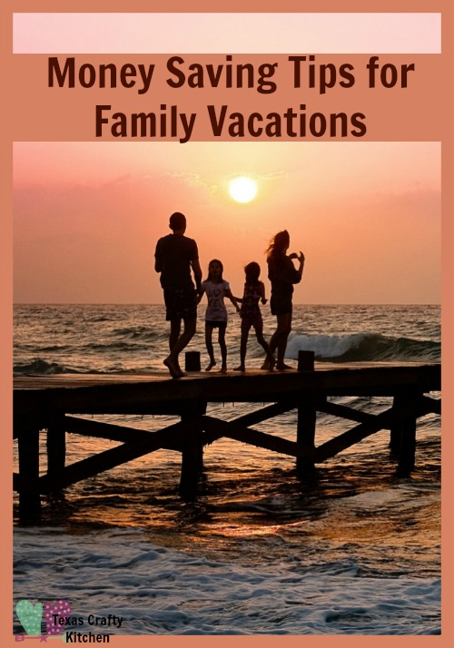 Money Saving Tips for Family Vacations Main