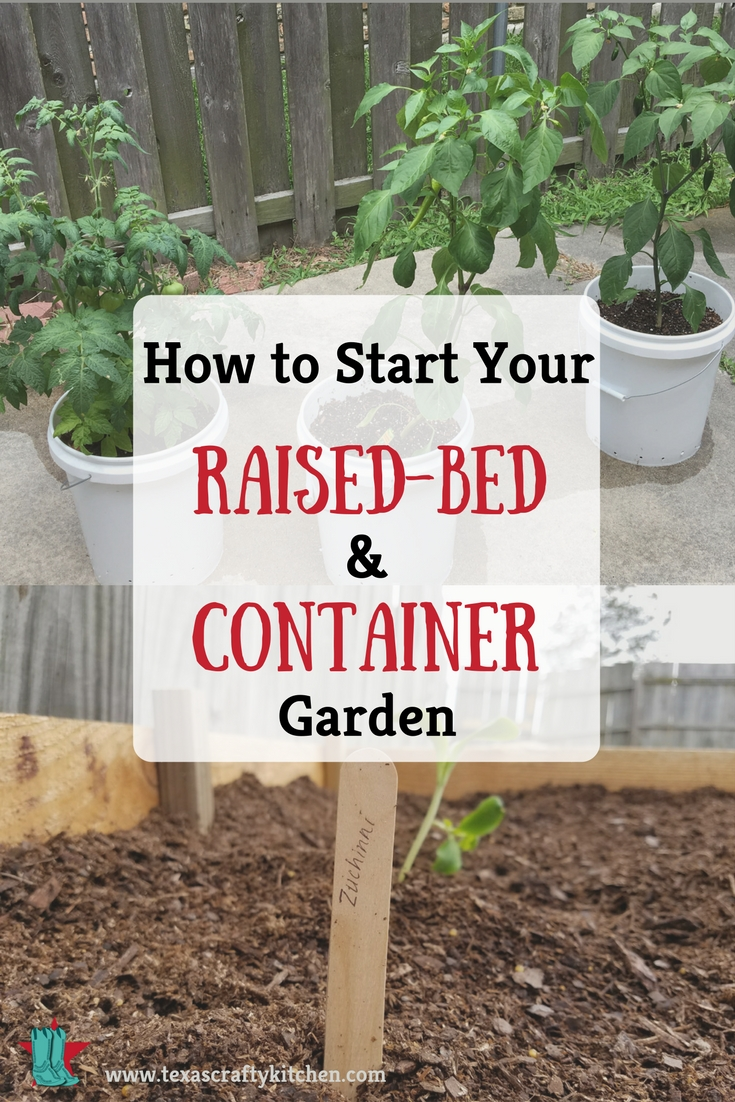 How To Start Your Raised Bed And Container Garden Texas