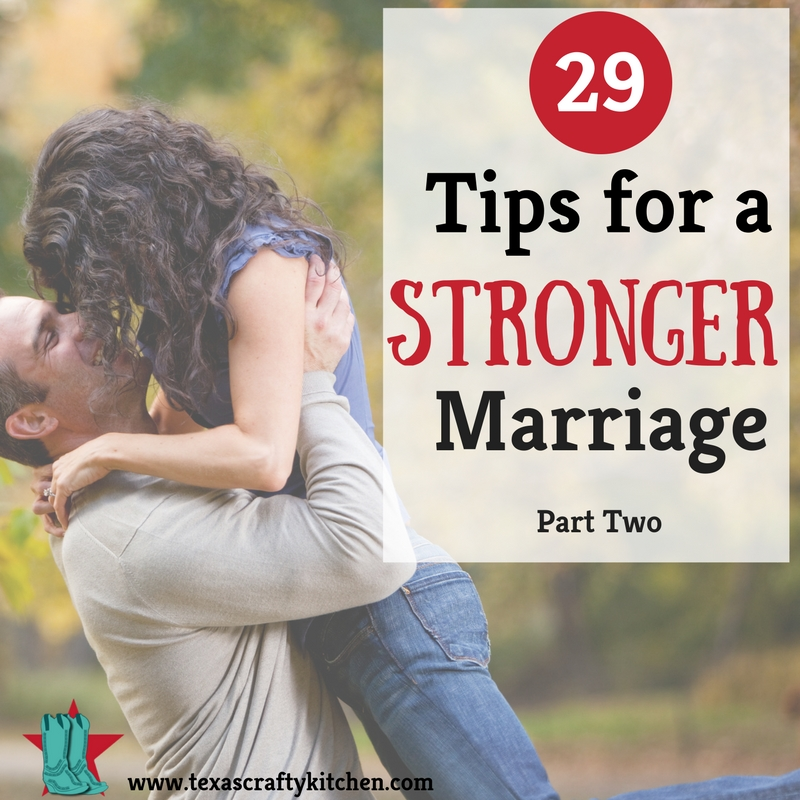 29 Tips for a Stronger Marriage. Sharing some great tips on keeping your marriage strong.