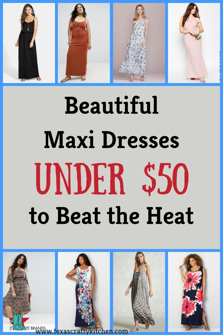 Beautiful Maxi Dresses Under $50 to Beat the Heat. One of our favorite things to wear to beat the heat is Maxi Dresses! They are loose and comfortable when trying to stay cool.