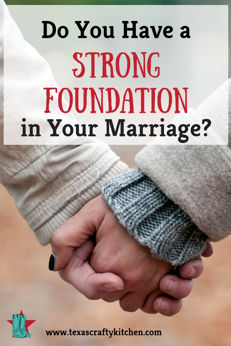 how to build a strong marriage foundation